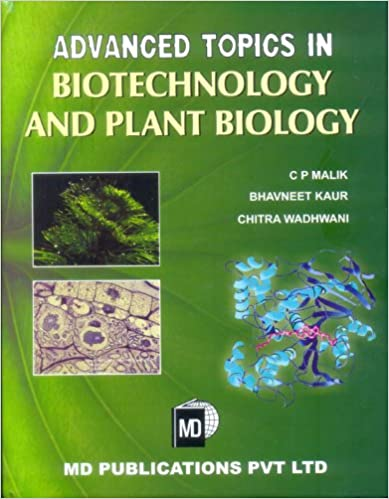 ADVANCED TOPICS IN BIOTECHNOLOGY AND PLANT BIOLOGY