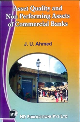 ASSET QUALITY AND NON PERFORMING ASSETS OF COMMERCIAL BANKS