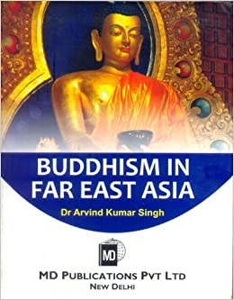 BUDDHISM IN FAR EAST ASIA