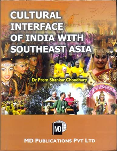 CULTURAL INTERFACE OF INDIA WITH SOUTHEAST ASIA