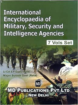INTERNATIONAL ENCYCLOPAEDIA OF MILITARY, SECURITY AND INTELLIGENCE AGENCIES (7 VOLS. SET)