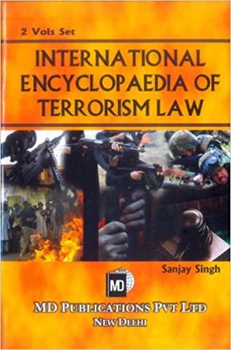 INTERNATIONAL ENCYCLOPAEDIA OF TERRORISM LAW (2 VOLS. SET)