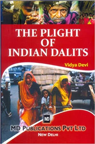 THE PLIGHT OF INDIAN DALITS