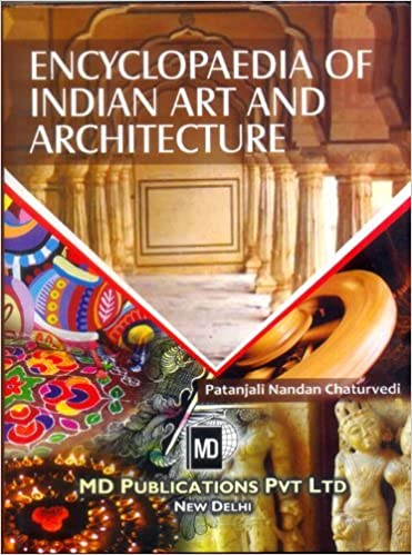ENCYCLOPAEDIA OF INDIAN ART AND ARCHITECTURE