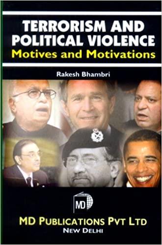 TERRORISM AND POLITICAL VIOLENCE : MOTIVES AND MOTIVATION