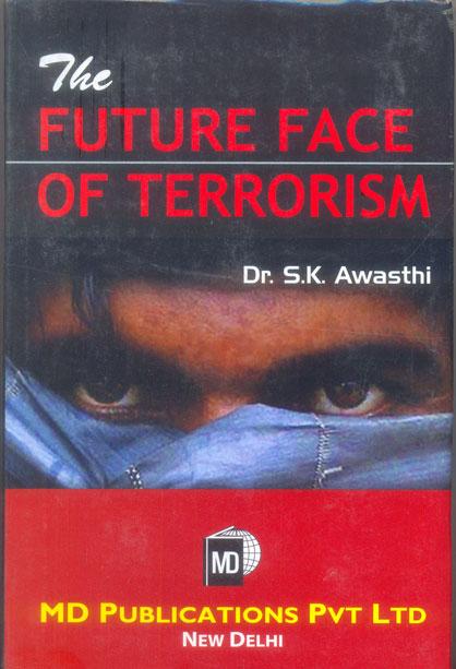 THE FUTURE FACE OF TERRORISM