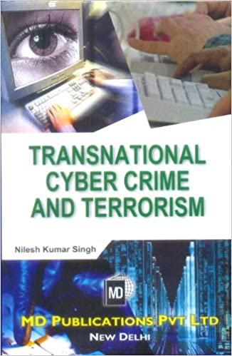 TRANSNATIONAL CYBER CRIME AND TERRORISM