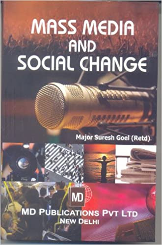 MASS MEDIA AND SOCIAL CHANGE