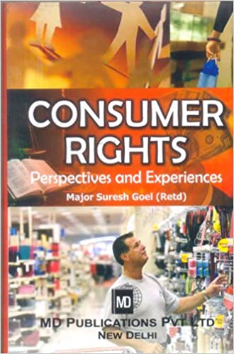 CONSUMER RIGHTS : PERSPECTIVES AND EXPERIENCES