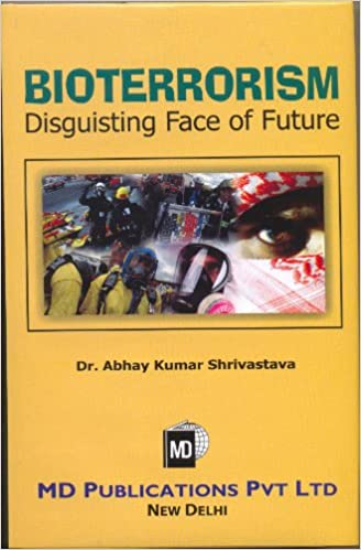 BIOTERRORISM DISGUISTING FACE OF FUTURE