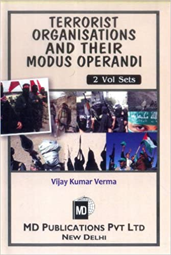 TERRORIST ORGANISATION AND THEIR MODUS OPERANDI (2 VOLS SET)
