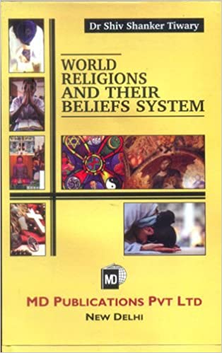 WORLD RELIGIONS AND THEIR BELIEFS SYSTEM
