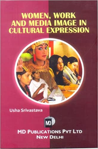 WOMEN, WORK AND MEDIA IMAGE IN CULTURAL EXPRESSION