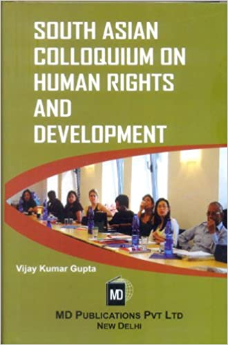 SOUTH ASIAN COLLOQUIUM ON HUMAN RIGHTS AND DEVELOPMENT