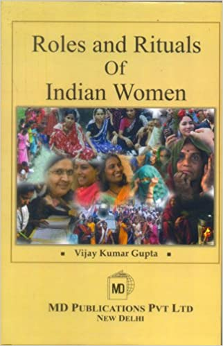 ROLES AND RITUALS OF INDIAN WOMEN