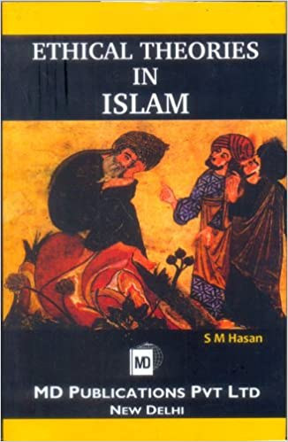 ETHICAL THEORIES IN ISLAM