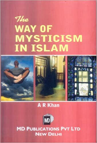 THE WAY OF MYSTICISM IN ISLAM
