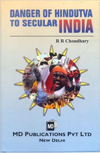 DANGER OF HINDUTVA TO SECULAR INDIA
