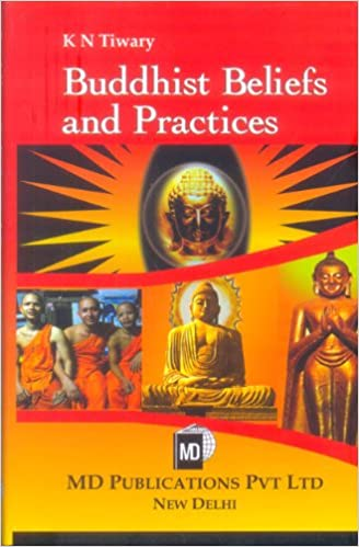 BUDDHIST BELIEFS AND PRACTICES