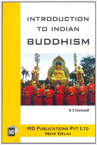INTRODUCTION TO INDIAN BUDDHISM