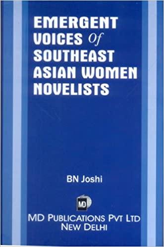 EMERGENT VOICES OF SOUTHEAST ASIAN WOMEN NOVELISTS