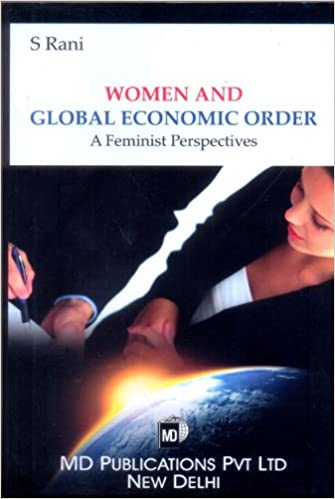 WOMEN AND GLOBAL ECONOMIC ORDER: A FEMINIST PERSPECTIVES