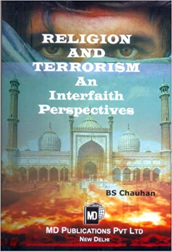 RELIGION AND TERRORISM : AN INTERFAITH PERSPECTIVE