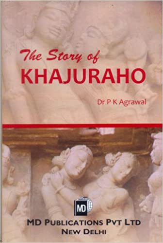 THE STORY OF KHAJURAHO