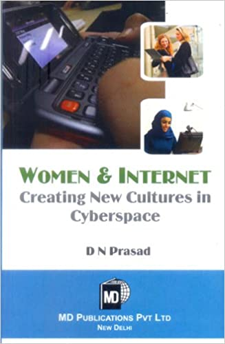 WOMEN & INTERNET : CREATING  NEW CULTURES IN CYBERSPACE