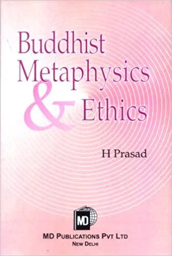 BUDDHIST METAPHYSICS & ETHICS