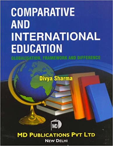COMPARATIVE AND INTERNATIONAL EDUCATION: GLOBALISATION, FRAMEWORK AND DIFFERENCE