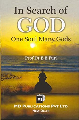 IN SEARCH OF GOD ONE SOUL MANY GODS