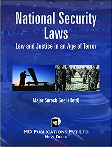 NATIONAL SECURITY LAWS:LAW AND JUSTICE IN AN AGE OF TERROR