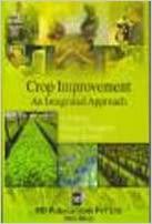 CROP IMPROVEMENT: AN INTEGRATED APPROACH