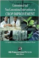 CONVENTIONAL AND NON-CONVENTIONAL INTERVENTIONS IN CROP IMPROVEMENT