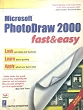 PHOTODRAW 2000 FAST & EASY