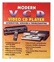MODERN VCD VIDEO CD PLAYER INTRODUCTION, SERVICING & TROUBLESHOOTING
