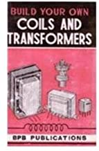 Build Your Own Coils and Transformers