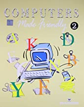 COMPUTERS MADE FRIENDLY -VOL 2