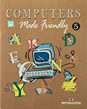 COMPUTERS MADE FRIENDLY -VOL 5