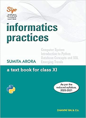 INFORMATICS PRACTICES  :A TEXT BOOK FOR CLASS 11
