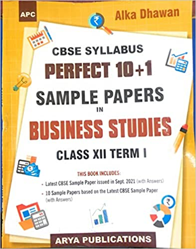 PERFECT 10+1 SAMPLE PAPERS BUSINESS STUDIES 12TH TERM 1