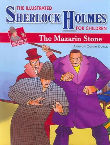 CASE BOOK OF SHERLOCK HOLMES THE MAZARIN STONE