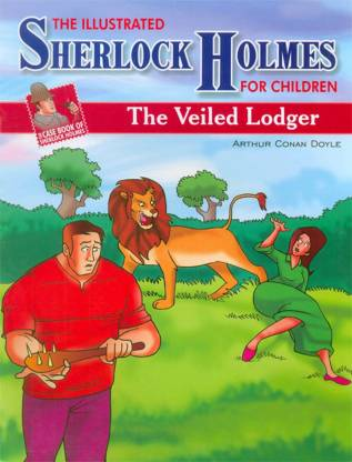 CASE BOOK OF SHERLOCK HOLMES THE VEILED LODGER