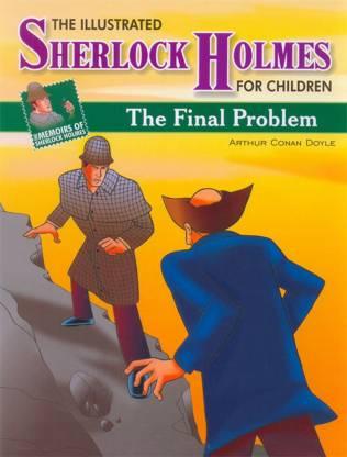 MEMOIRS OF SHERLOCK HOLMES THE FINAL PROBLEM