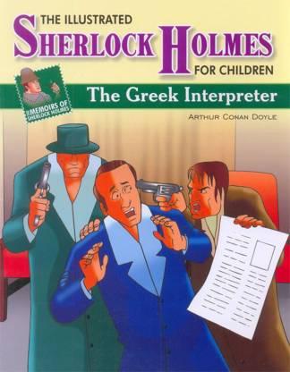 MEMOIRS OF SHERLOCK HOLMES THE GREEK INTERPRETER