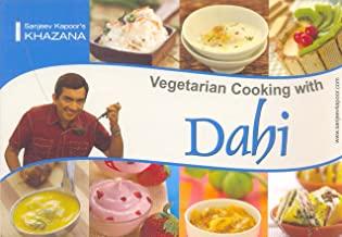 Vegetarian cooking with dahi (new mrp)