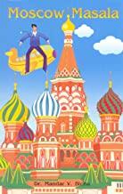 Moscow Masala: Twelve Enduring Months