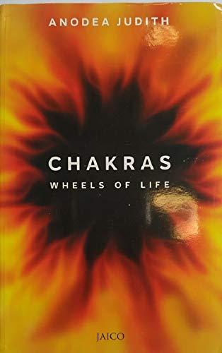 CHAKRAS – WHEELS OF LIFE