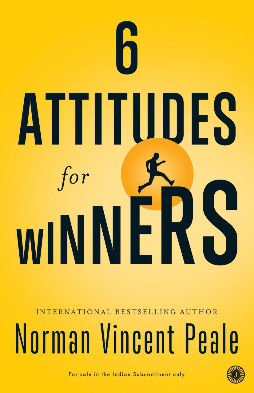 6 Attitudes for Winners